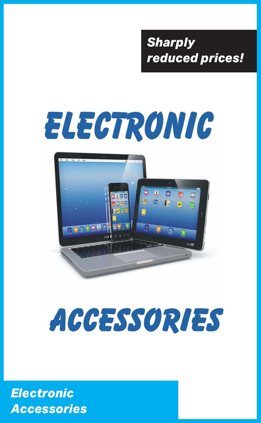 Electronic Accessories at Sharply Reduced Prices!