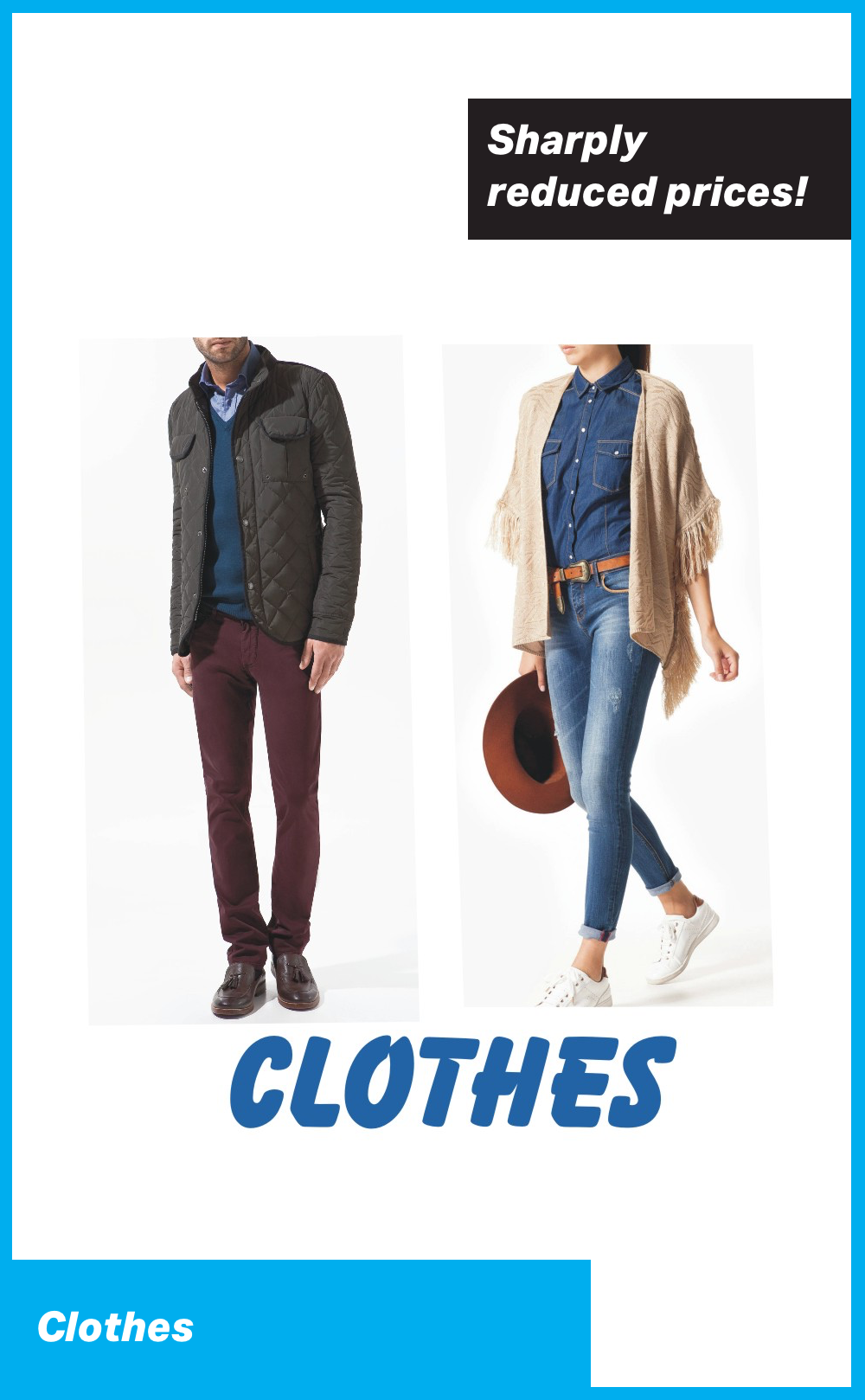 Clothes at Sharply Reduced Prices!