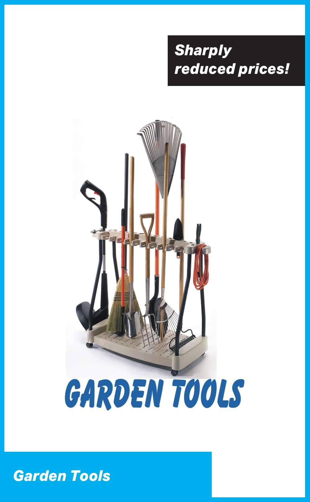 Garden Tools at Sharply Reduced Prices!
