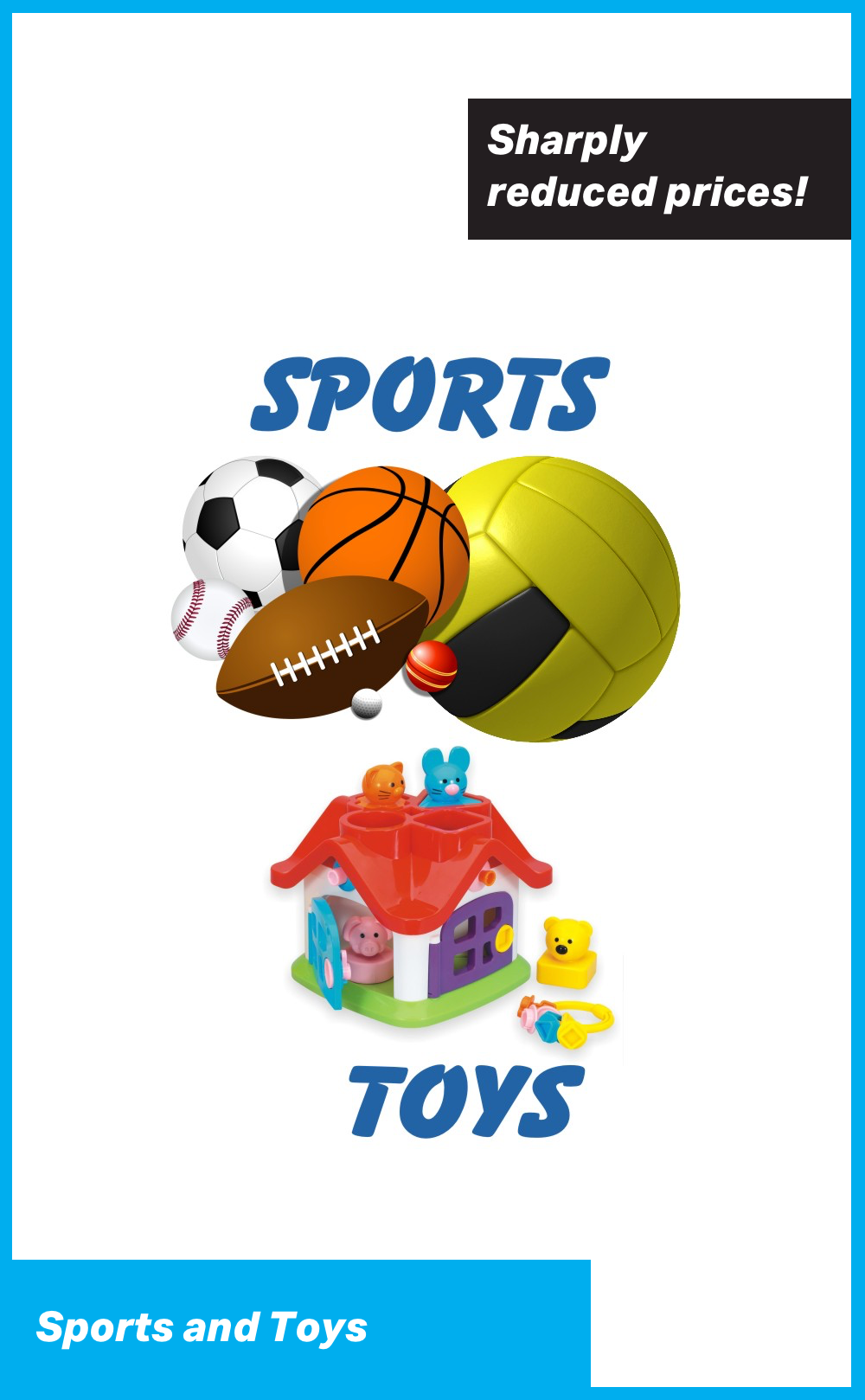 Sports and Toys at Sharply Reduced Prices!